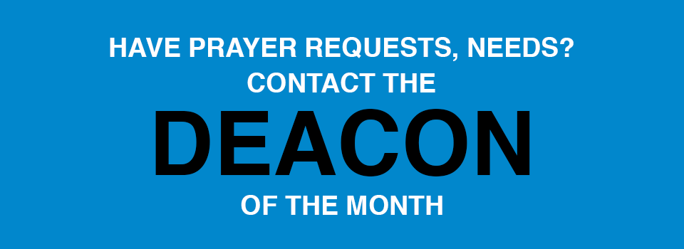 Deacon of the Month