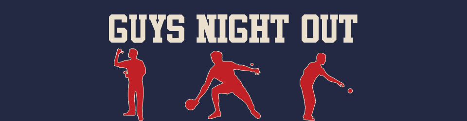 guys night out � game competition first baptist church